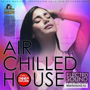 Air Chilled Electro House (2020)