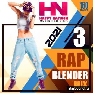Rap Blender Mix Vol.03 (2021)