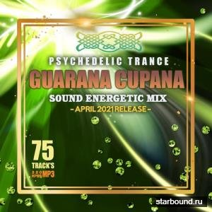Guarana Cupana: Psy Sound Energetic Mix (2021)