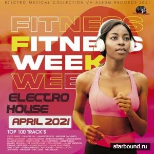 Fitness Week: Electro House Mix (2021)