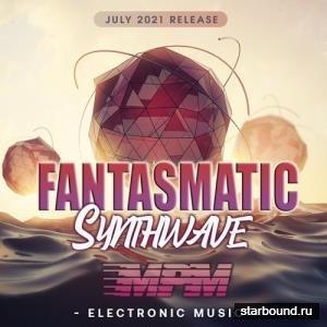 Fatasmatic: Synthwave MPM (2021)